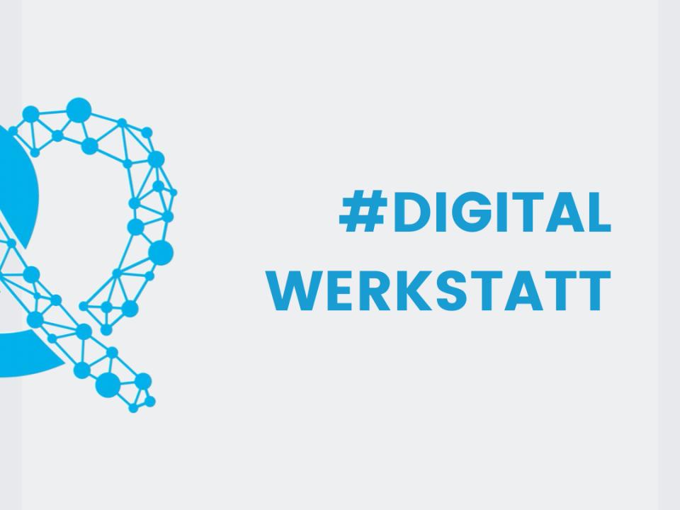 Digitalisierungswerkstatt